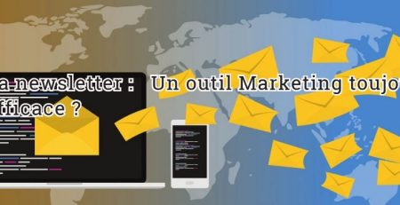 La newsletter : un outil marketing toujours efficace ?