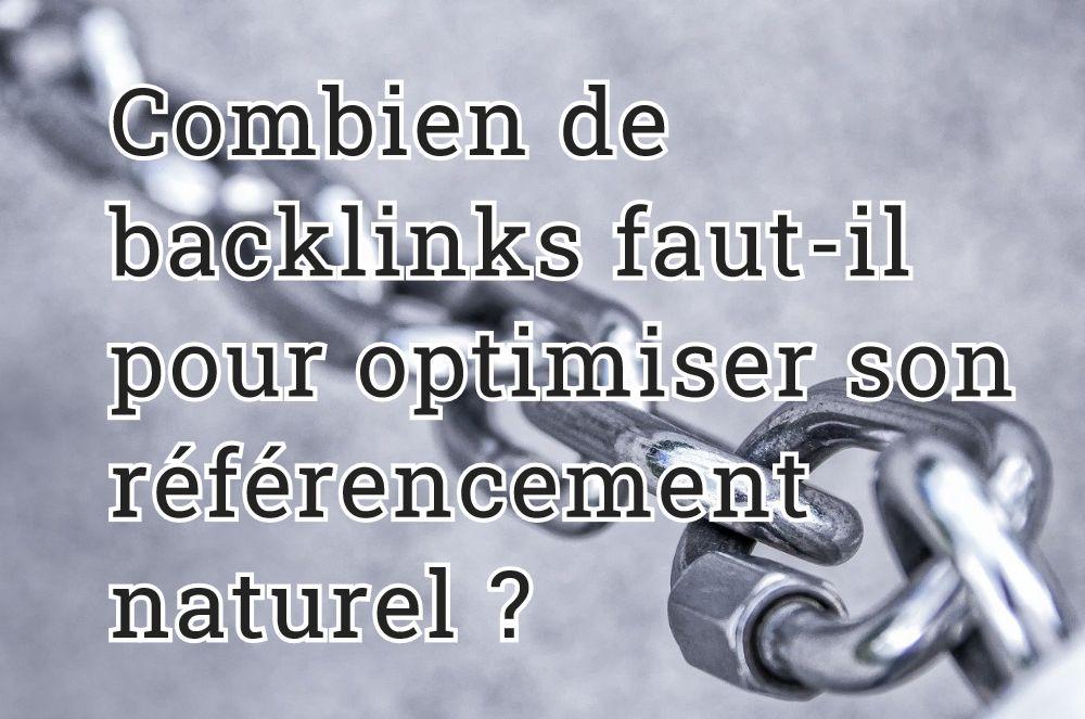 Combien de backlinks faut-il pour optimiser son référencement naturel ?